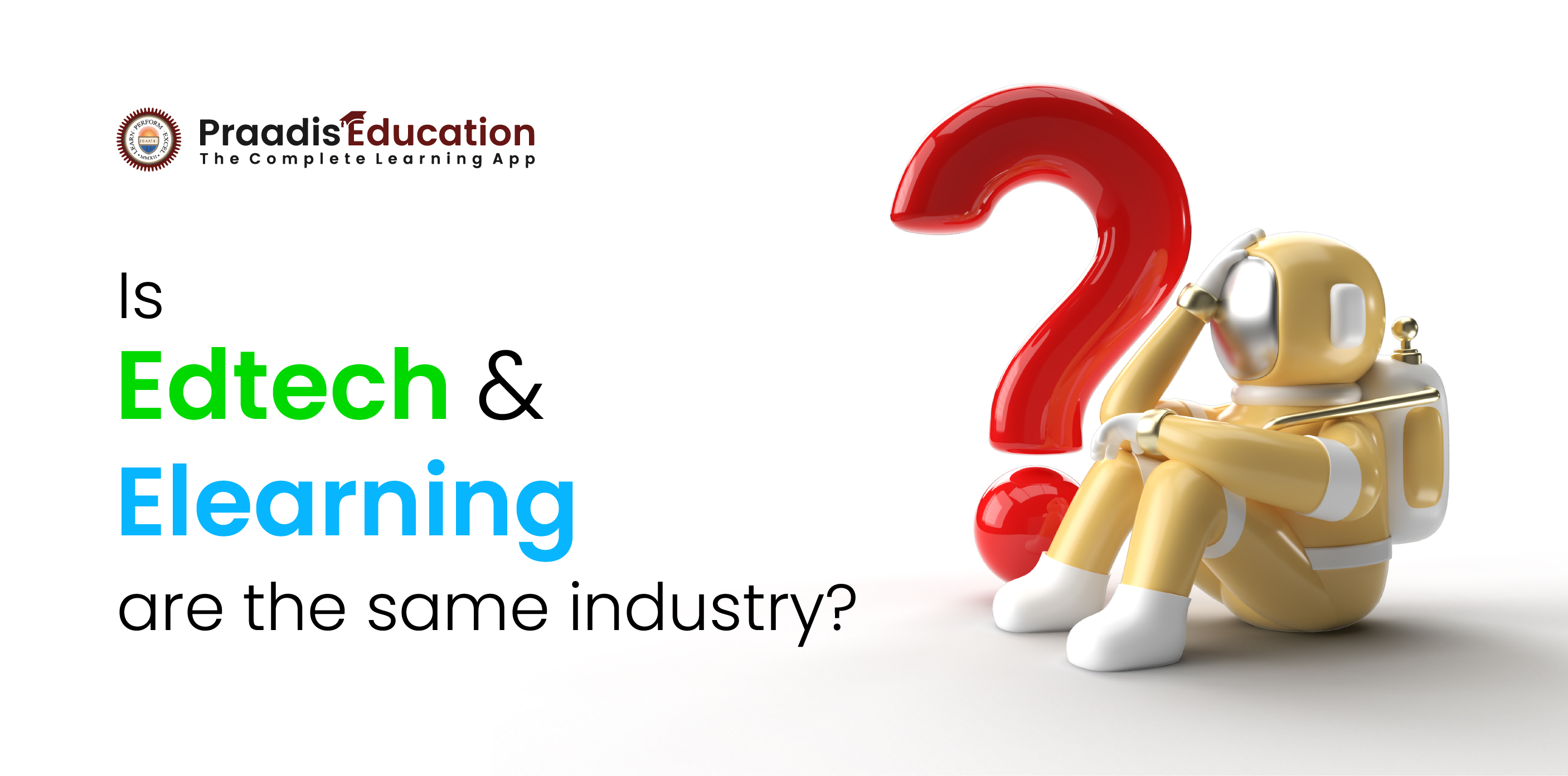 Is EdTech and E-Learning Are Same Industry?