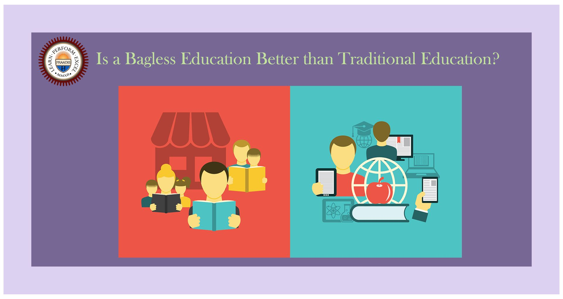 Is a Bagless Education Better than a Traditional Education?