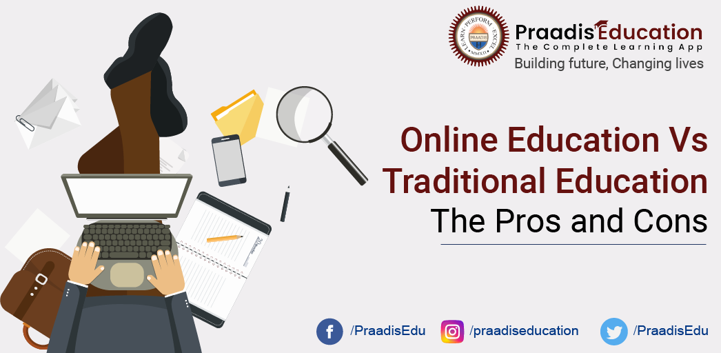 Online Education Vs Traditional Education: The Pros and Cons.